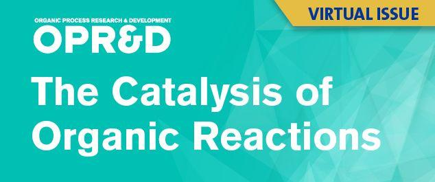 The Catalysis of Organic Reactions