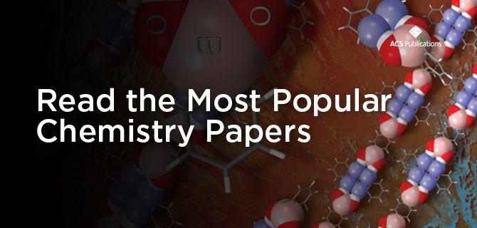 Discover the most read multidisciplinary chemistry articles of july by jesse stanchak ccuart