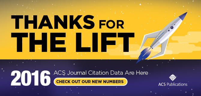 ACS Journals Earn Their Highest-Ever Impact Factor in 2017