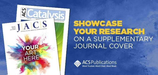 Showcase Your Research On An ACS Journal Cover