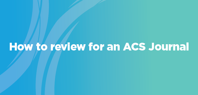 How to Review for an ACS Journal
