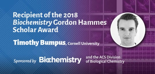 2018 Gordon Hammes Scholar Award Winner Timothy Bumpus