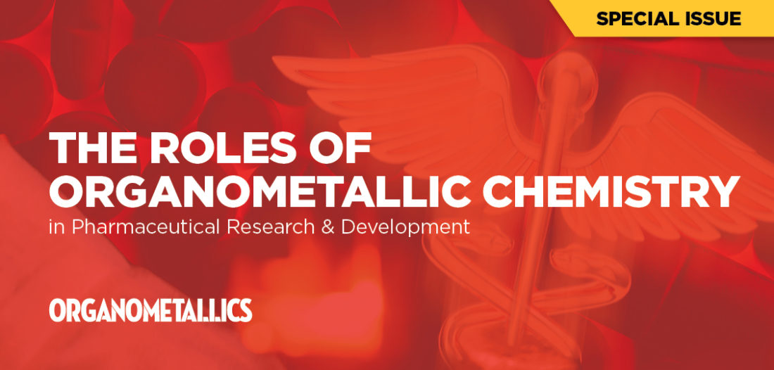Organometallic Chemistry in Pharmaceutical R&D - ACS Axial